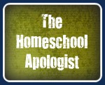The Homeschool Apologist